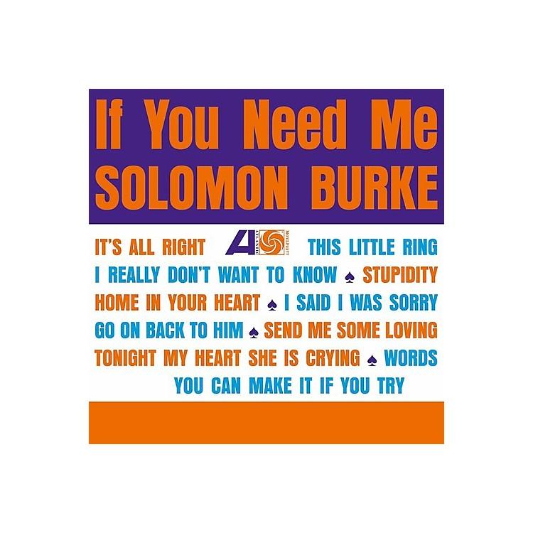 AllianceSolomon Burke - If You Need Me