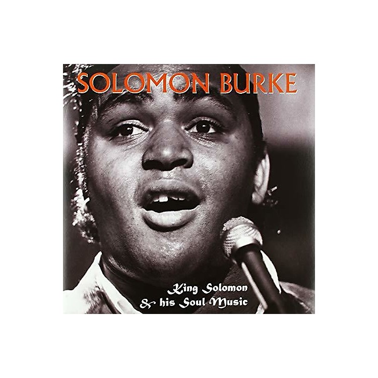 Alliance Solomon Burke - King Solomon & His Soul Music