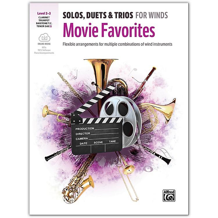 AlfredSolos, Duets & Trios for Winds: Movie Favorites Trumpet, Clarinet, Baritone TC, Tenor Sax 2-3