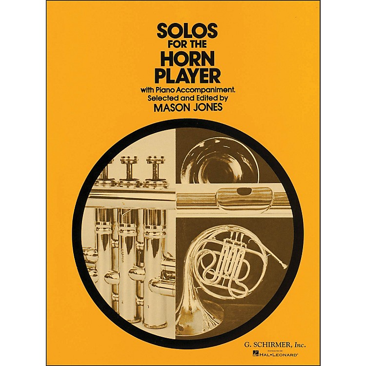 G. SchirmerSolos for Horn Player with Piano Accompaniment
