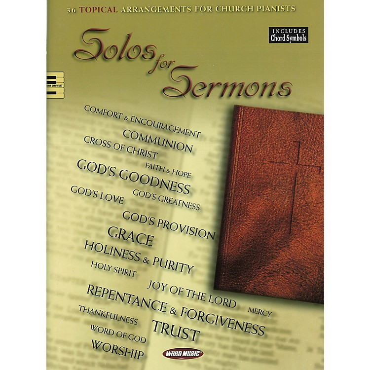 Word Music Solos for Sermons (36 Topical Arrangements for Church Pianists) Songbook Series Softcover
