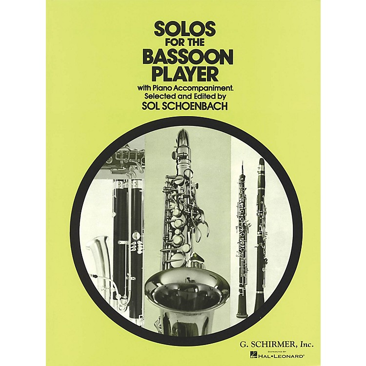 G. SchirmerSolos for the Bassoon Player Woodwind Solo Series by Various Edited by Sol Schoenbach