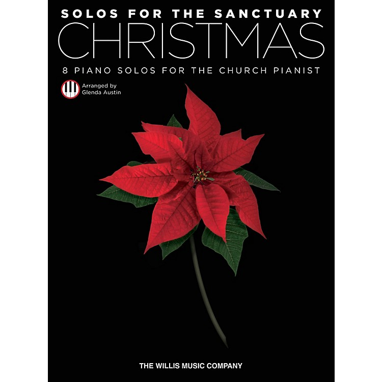 Willis MusicSolos for the Sanctuary - Christmas (8 Piano Solos for the Church Pianist) Willis Series (Int to Adv)