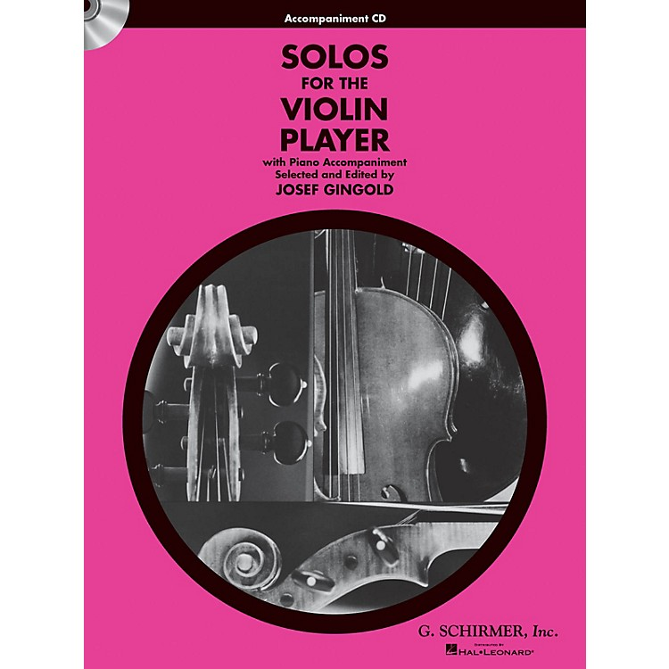 G. SchirmerSolos for the Violin Player String Solo Series CD Composed by Various Edited by J Gingold