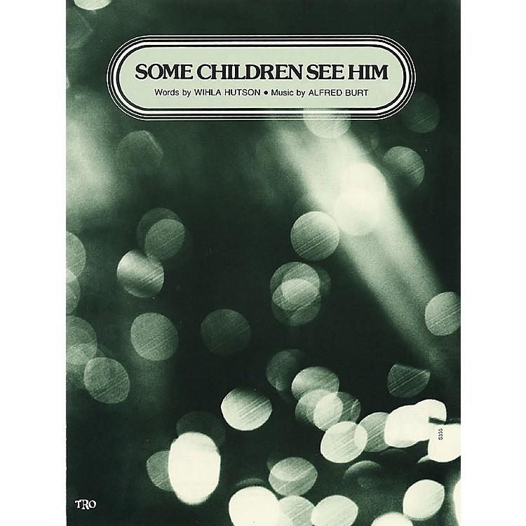 TRO ESSEX Music GroupSome Children See Him Richmond Music ¯ Sheet Music Series