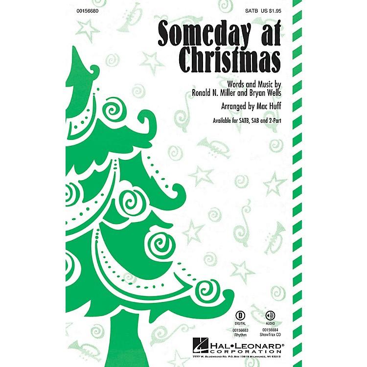 Hal LeonardSomeday at Christmas SATB by Stevie Wonder arranged by Mac Huff