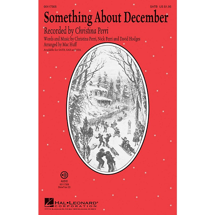 Hal LeonardSomething About December SATB by Christina Perri arranged by Mac Huff