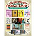 TRO ESSEX Music Group Something to Sing About According to Oscar Brand Richmond Music ¯ Folios Series Softcover
