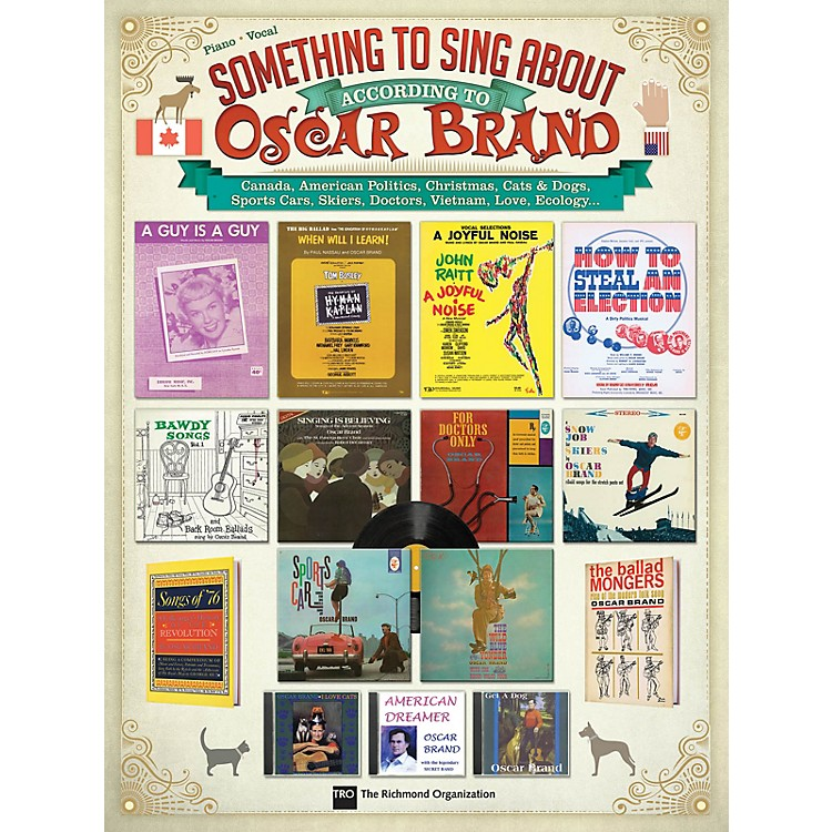 TRO ESSEX Music GroupSomething to Sing About According to Oscar Brand Richmond Music ¯ Folios Series Softcover
