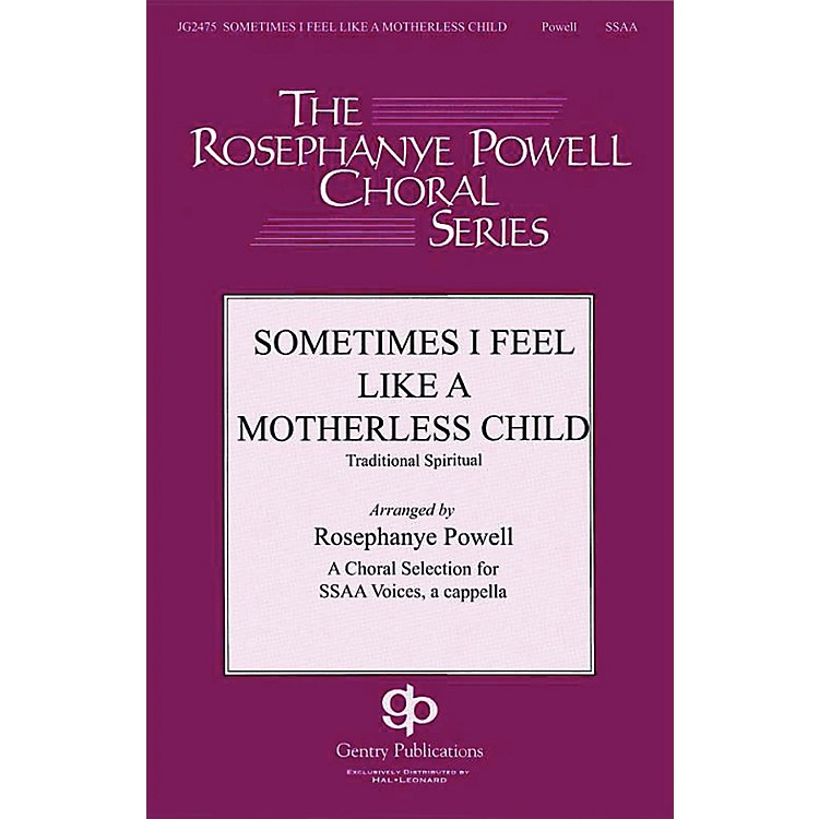 Gentry Publications Sometimes I Feel Like a Motherless Child SSAA A Cappella arranged by Rosephanye Powell