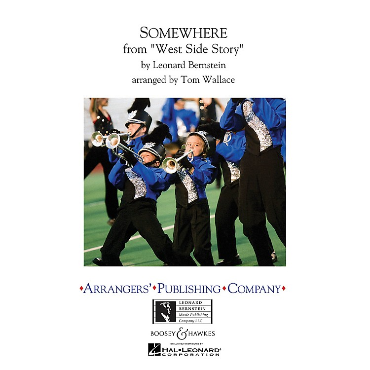 ArrangersSomewhere Marching Band Level 3 Arranged by Tom Wallace