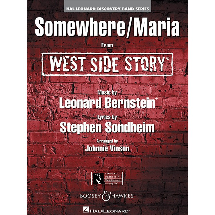 Hal LeonardSomewhere/Maria (from WEST SIDE STORY) Concert Band Level 1.5 Arranged by Johnnie Vinson