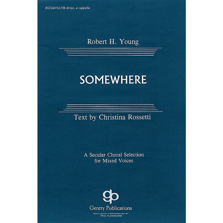 Fred Bock MusicSomewhere SATB DV A Cappella composed by Robert H. Young