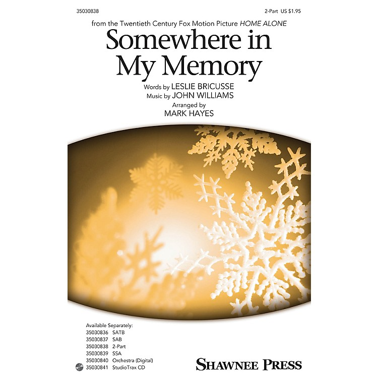 Shawnee Press Somewhere in My Memory 2-Part arranged by Mark Hayes