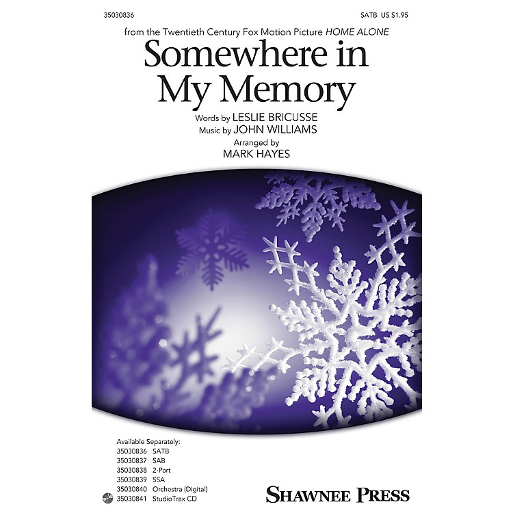 Shawnee Press Somewhere in My Memory SATB arranged by Mark Hayes
