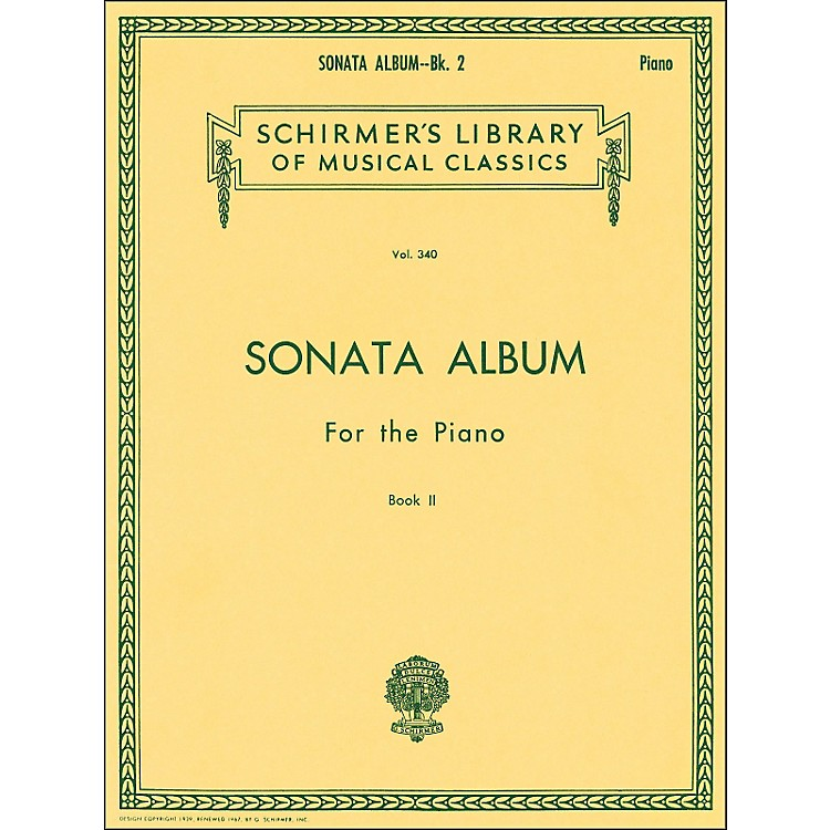 G. Schirmer Sonata Album Book 2 for Piano 11 Sonatas By Haydn, Mozart And Beethoven