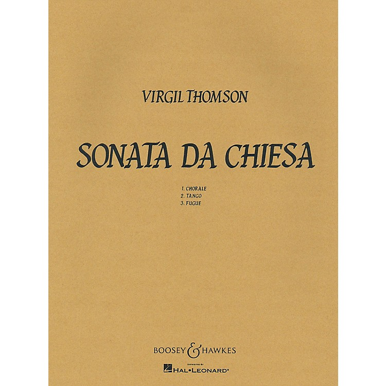 Boosey and Hawkes Sonata Da Chiesa Boosey & Hawkes Chamber Music Series by Virgil Thomson