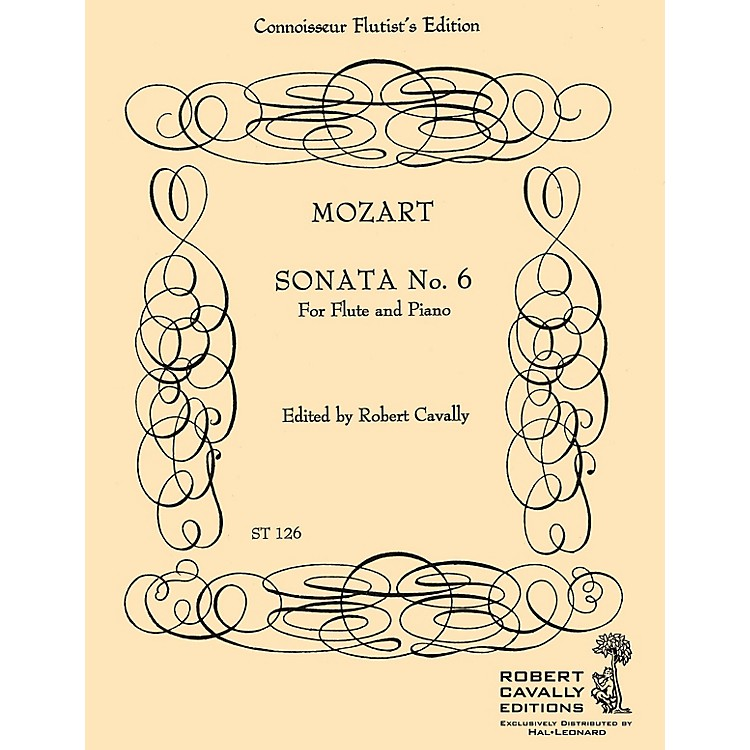 Hal Leonard Sonata No. 6 in Bb (Connoisseur Flutist's Edition) Robert Cavally Editions Series by Robert Cavally