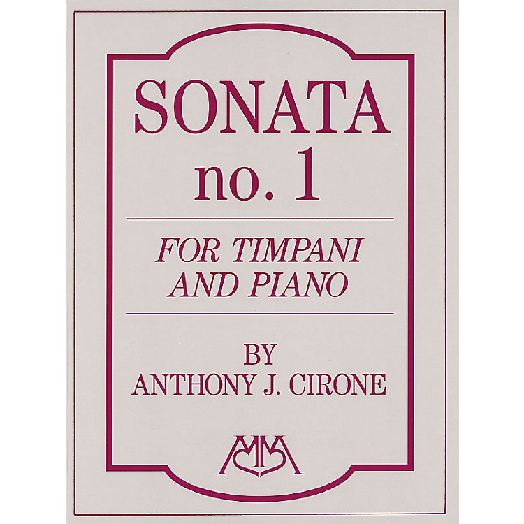 Hal LeonardSonata No.1 for Timpani and Piano Meredith Music Percussion Series Composed by Anthony J. Cirone