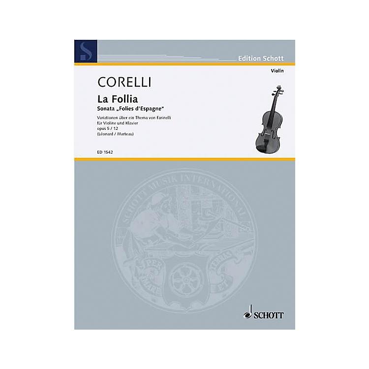 SchottSonata, Op. 5, No. 12 La Follia Schott Series