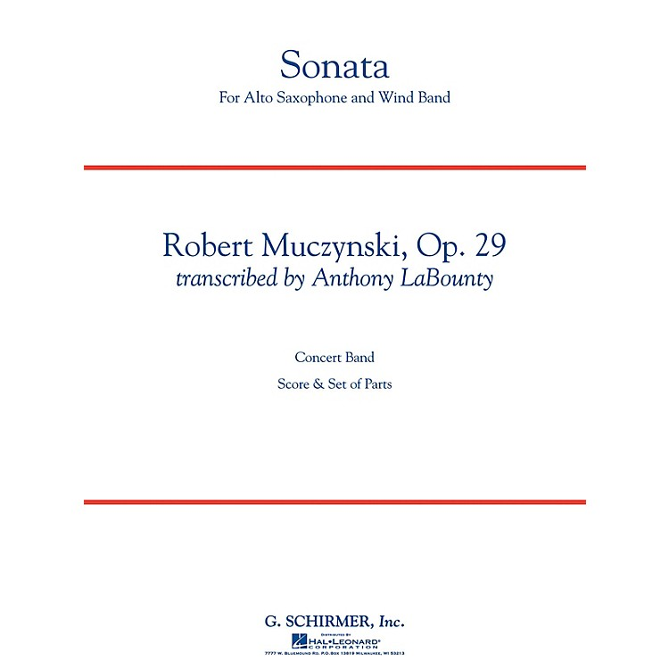 G. Schirmer Sonata for Alto Saxophone, Op. 29 Concert Band Level 5 by Muczynski Arranged by Anthony LaBounty
