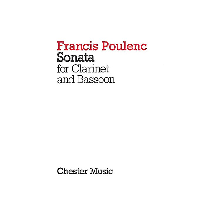 Chester MusicSonata for Clarinet and Bassoon Music Sales America Series Composed by Francis Poulenc