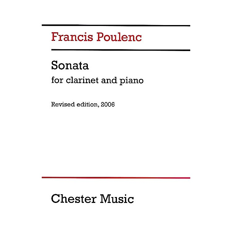 Chester MusicSonata for Clarinet and Piano (Revised Edition, 2006) Music Sales America Series
