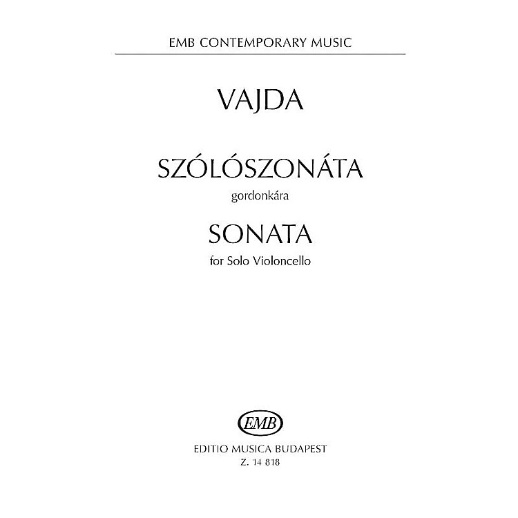 Editio Musica BudapestSonata for Solo Violoncello EMB Series Softcover