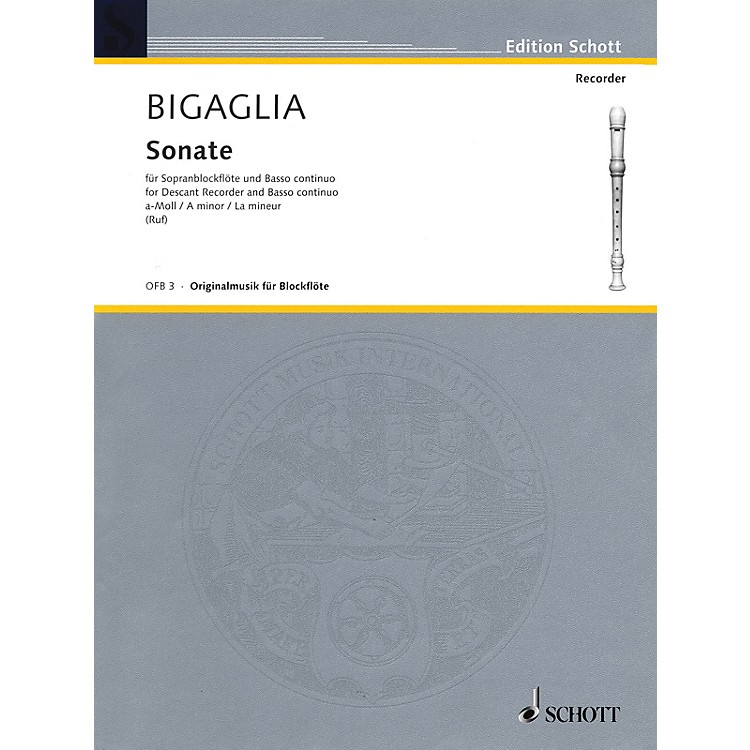 SchottSonata in A Minor (for Soprano Recorder and B.C.) Schott Series