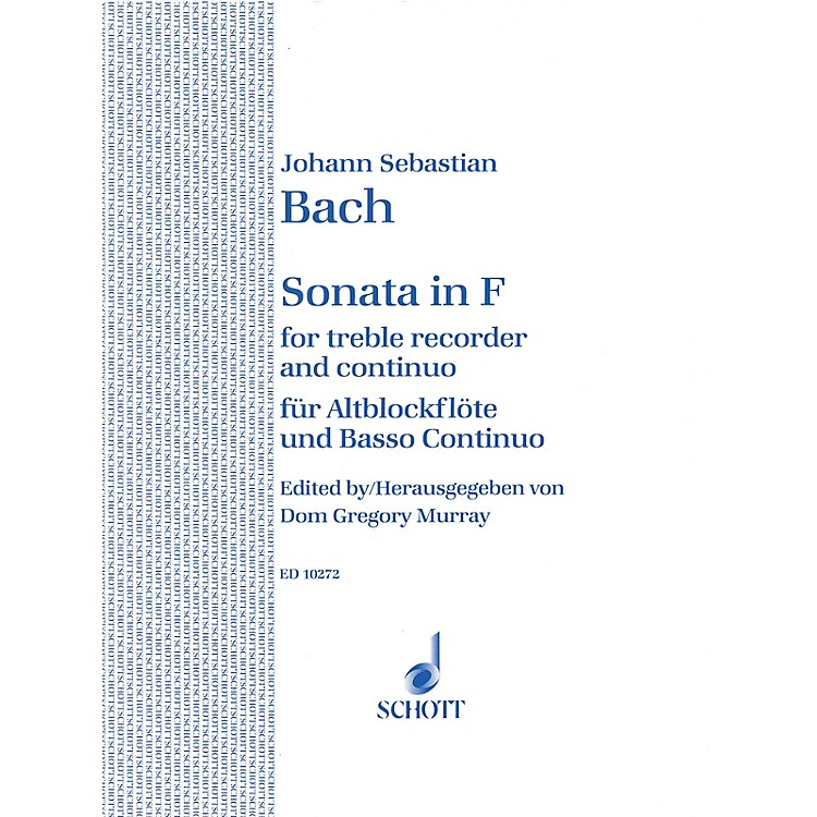 Schott Sonata in F Major Schott Series by Johann Sebastian Bach Arranged by Dom Gregory Murray
