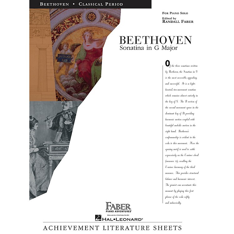 Faber Piano AdventuresSonatina in G Major Faber Piano Adventures® Series Composed by Ludwig van Beethoven