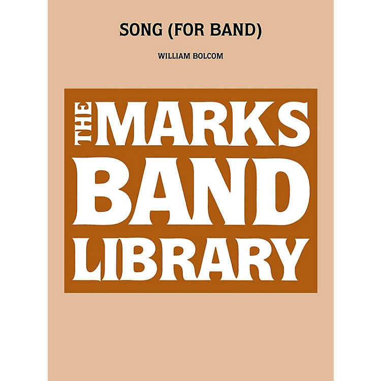 Edward B. Marks Music CompanySong (for Band) Concert Band Level 5 Composed by William Bolcom