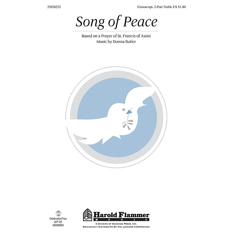 Shawnee PressSong of Peace Unison/2-Part Treble composed by Donna Butler