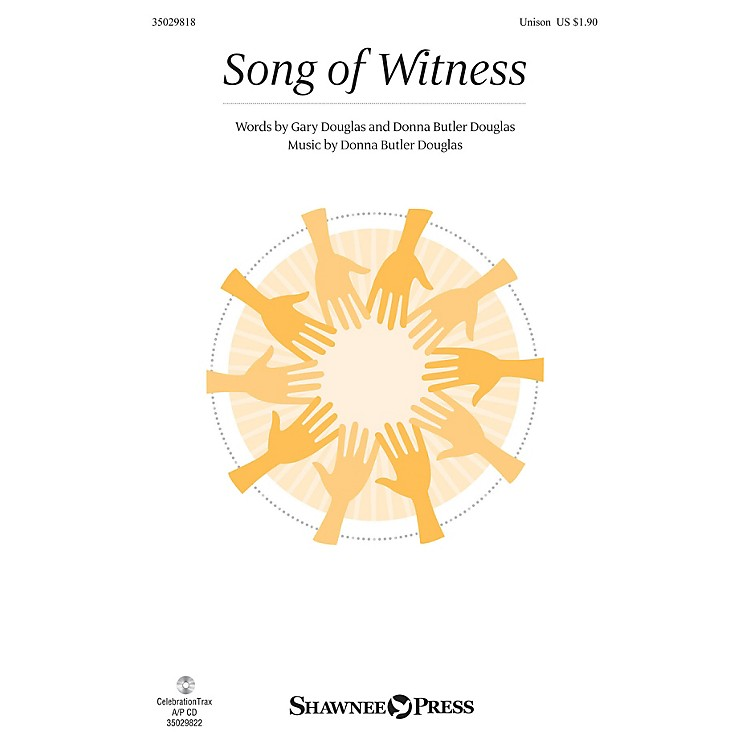 Shawnee PressSong of Witness UNIS composed by Donna Butler Douglas