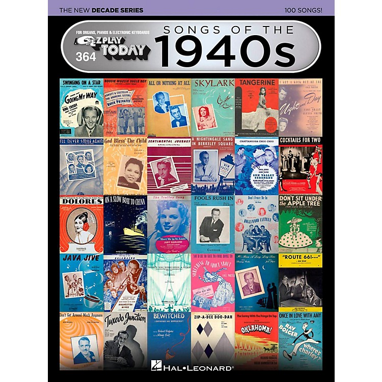 Hal Leonard Songs Of The 1940s - The New Decade Series E-Z Play Today Volume 364
