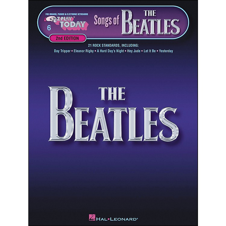 Hal LeonardSongs Of The Beatles 2nd Edition E-Z Play 6