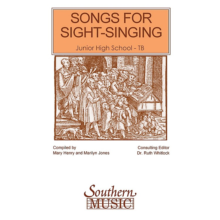 SouthernSongs for Sight Singing- Volume 1 (Junior High School Edition TB Book) TB Arranged by Mary Henry