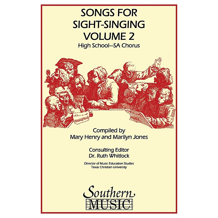 SouthernSongs for Sight Singing- Volume 2 (High School Edition SSA Book) SSA Arranged by Mary Henry