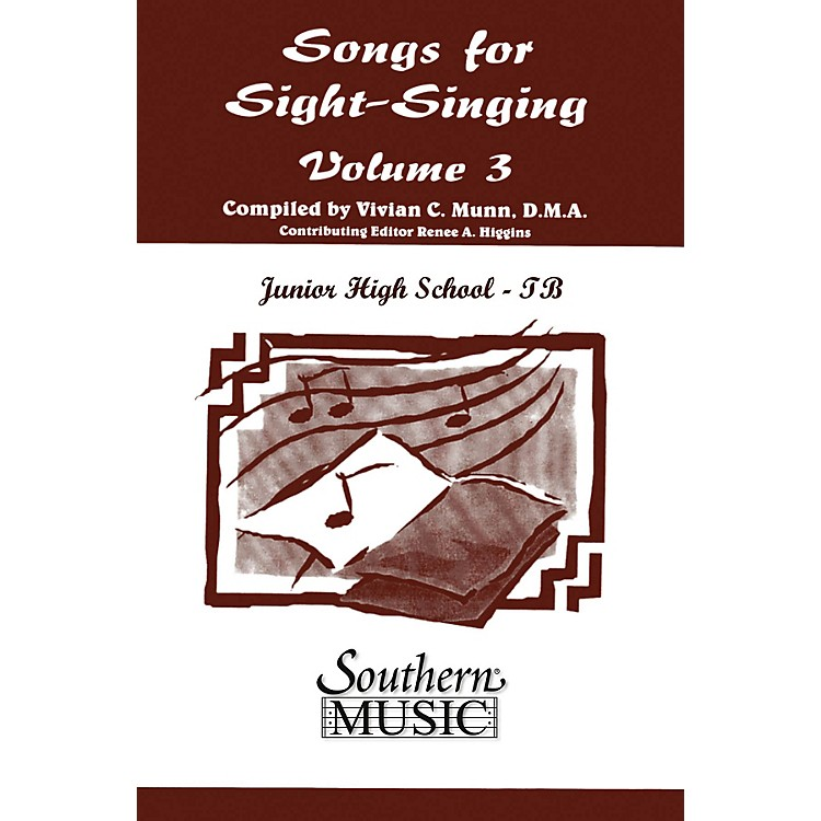 SouthernSongs for Sight Singing- Volume 3 (Junior High School Edition TB Book) TBB Arranged by Mary Henry