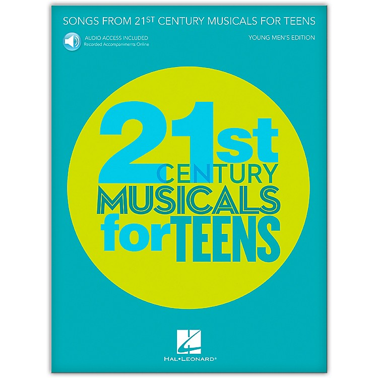 Hal Leonard Songs from 21st Century Musicals for Teens: Young Men's Edition Book with Recorded Accompaniments (Audio Online)