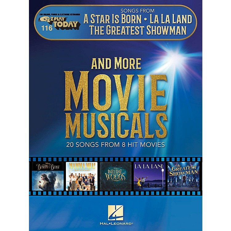 Hal LeonardSongs from A Star Is Born, La La Land, The Greatest Showman, and More Movie Musicals E-Z Play Today 116 Songbook