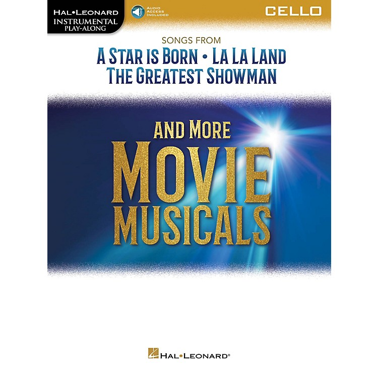 Hal Leonard Songs from A Star Is Born, La La Land and The Greatest Showman Instrumental Play-Along for Cello Book/Audio Online