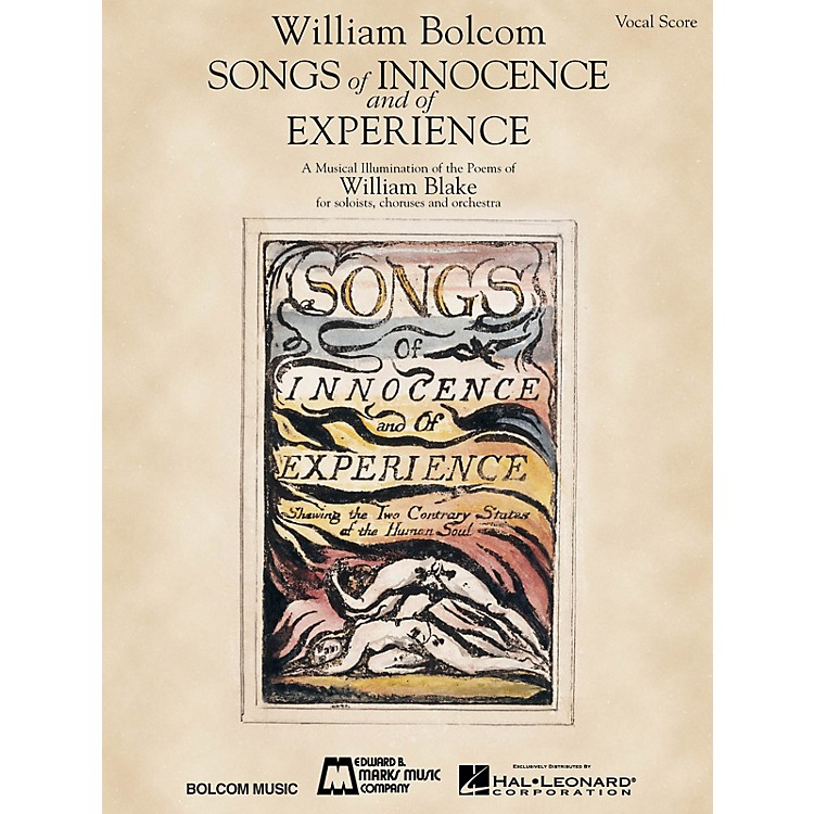 Edward B. Marks Music CompanySongs of Innocence and of Experience (Vocal Score) Composed by William Bolcom