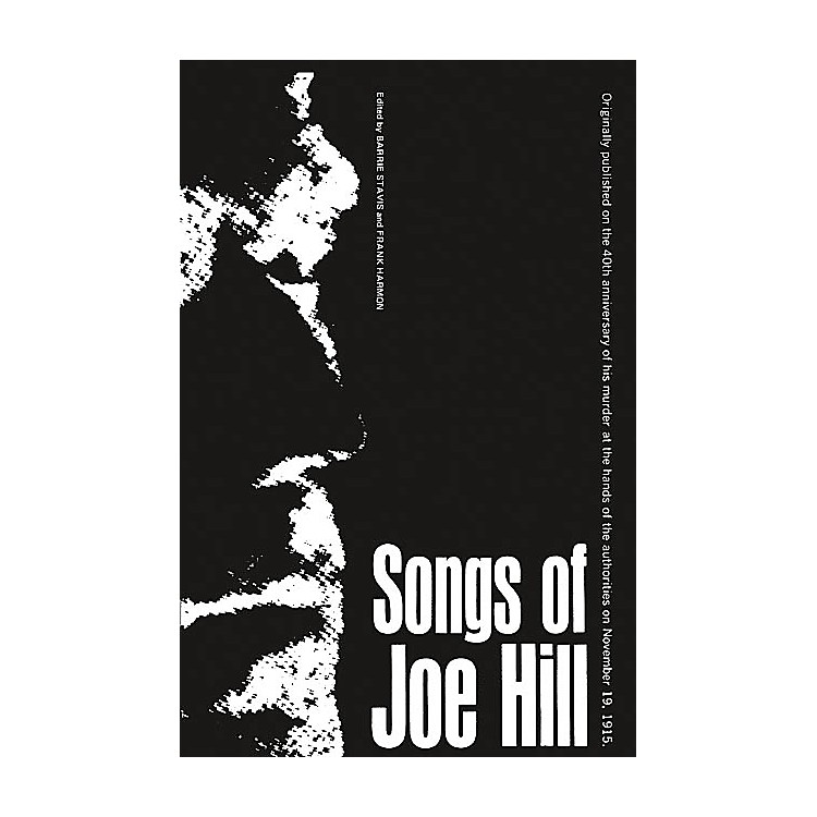 Oak ArchivesSongs of Joe Hill Music Sales America Series Softcover