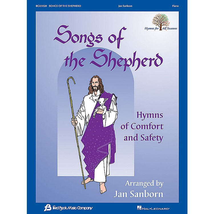 Fred Bock Music Songs of the Shepherd (Hymns of Comfort and Safety) Fred Bock Publications Series