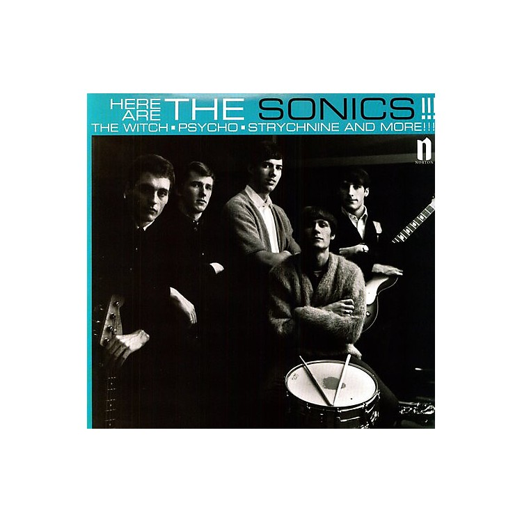 Alliance Sonics - Here Are the Sonics