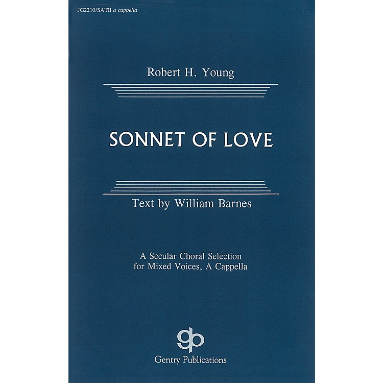 Fred Bock Music Sonnet of Love SATB composed by Robert H. Young