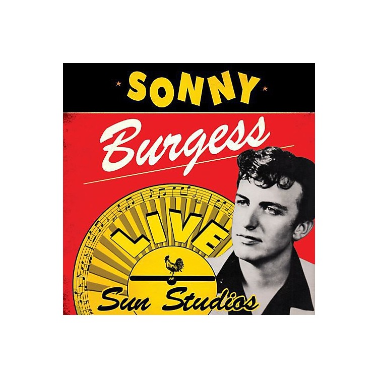 Alliance Sonny Burgess - Live at Sun Studios