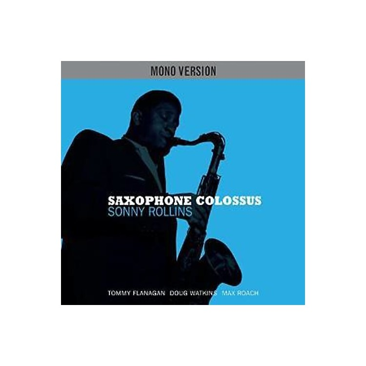 Alliance Sonny Rollins - Saxophone Colossus (Mono Version)