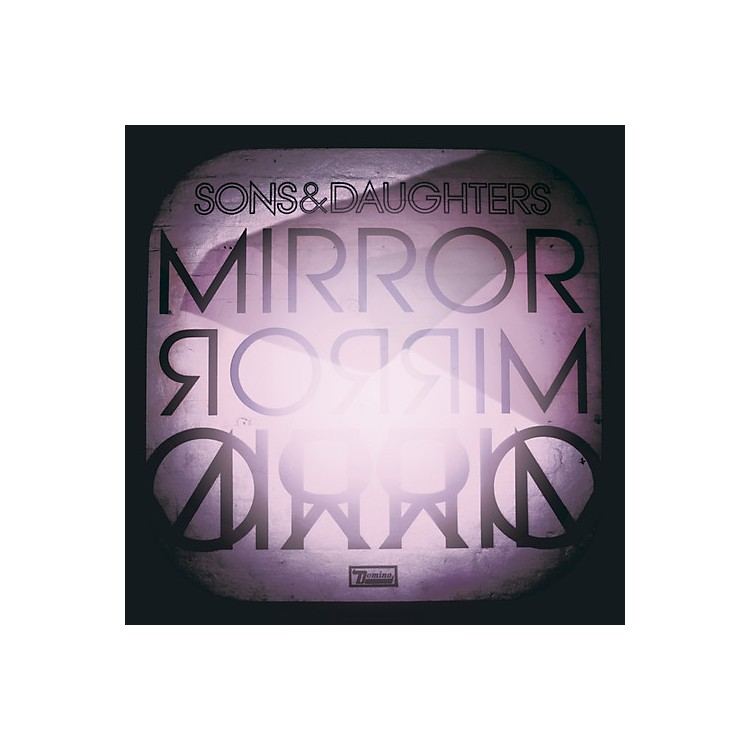 Alliance Sons & Daughters - Mirror Mirror